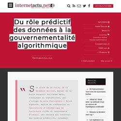 Du rôle prédictif des données à la gouvernementalité algorithmique