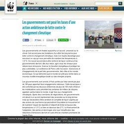 12/12/15 Les gouvernements ont posé les bases d'une action ambitieuse de lutte contre le changement climatique
