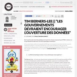"""Tim Berners-Lee: """"Les gouvernements devraient encourager l'ouverture des données"""" » Article » OWNI, Digital Journalism"""