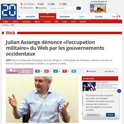 Julian Assange dénonce «l'occupation militaire» du Web par les gouvernements occidentaux