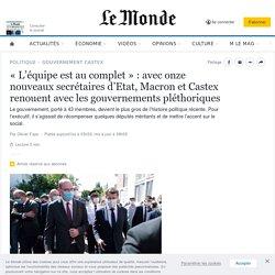 «L'équipe est au complet»: avec onze nouveaux secrétaires d'Etat, Macron et Castex renouent avec les gouvernements pléthoriques