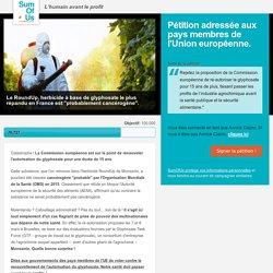 Dites aux gouvernements des pays membres de l'UE de voter contre le renouvellement de l'autorisation du glyphosate.