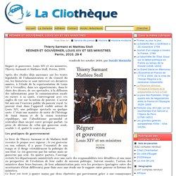 Régner et gouverner, Louis XIV et ses ministres