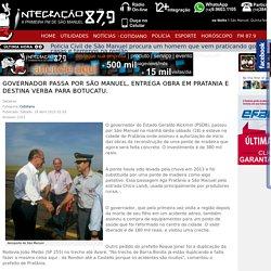 Governador passa por São Manuel, entrega Obra em Pratania e destina verba para Botucatu.