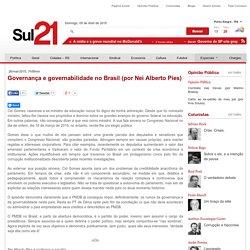 Governança e governabilidade no Brasil (por Nei Alberto Pies) - Sul 21