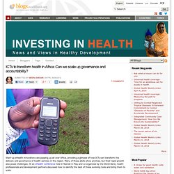 ICTs to transform health in Africa: Can we scale up governance and accountability ?