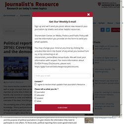 Political reporting syllabus (updated 2016): Covering elections, governance and the democratic process