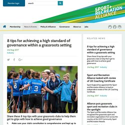 8 tips for achieving a high standard of governance within a grassroots setting