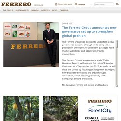 The Ferrero Group announces new governance set up to strengthen global position