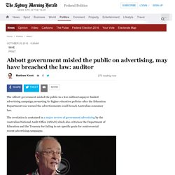 Abbott government misled the public on advertising, may have breached the law: auditor