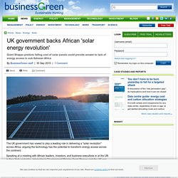 UK government backs African 'solar energy revolution' - 30 Sep 2015