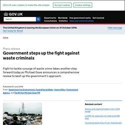 steps up the fight against waste criminals