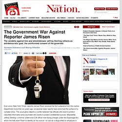 The Government War Against Reporter James Risen