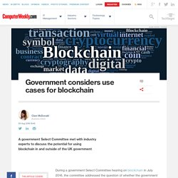 Government considers use cases for blockchain