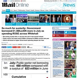 Government borrowed £1.3billion more in July as spending rose across Whitehall