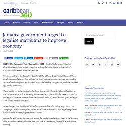 Jamaica government urged to legalise marijuana to improve economy