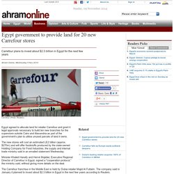 Egypt government to provide land for 20 new Carrefour stores