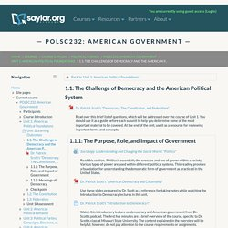POLSC232: American Government, Topic: 1.1: The Challenge of Democracy and the American Political System