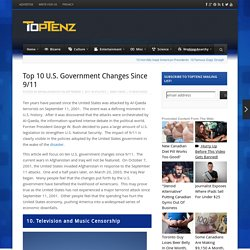 Top 10 U.S. Government Changes Since 9/11