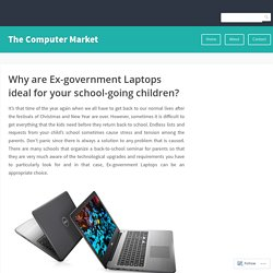 Why are Ex-government Laptops ideal for your school-going children? – The Computer Market