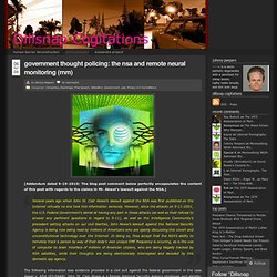 Government Thought Policing: The NSA and Remote Neural Monitoring (RNM) « Dillsnap Cogitations