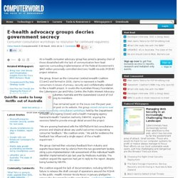 E-health advocacy groups decries government secrecy - e-health - CIO