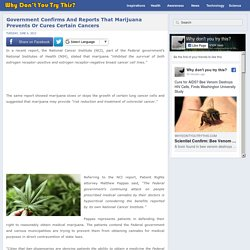 Government Confirms And Reports That Marijuana Prevents Or Cures Certain Cancers
