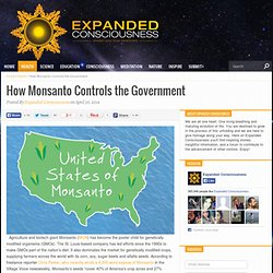How Monsanto Controls the Government