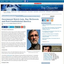 Government Watch Lists, Ray McGovern and Post-Constitutional America