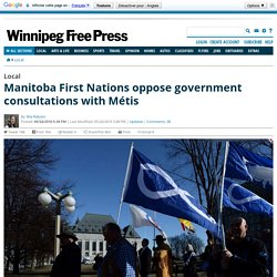 Manitoba First Nations oppose government consultations with Métis