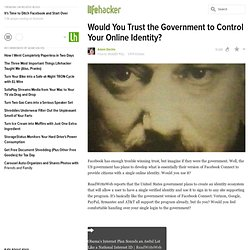 Would You Trust the Government to Control Your Online Identity?