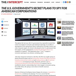 The U.S. Government's Secret Plans to Spy for American Corporations