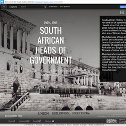 South African HEADS of government - Google Cultural Institute