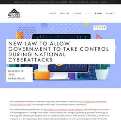 New Law to Allow Government to Take Control During National Cyberattacks — Arnotts Technology Lawyers