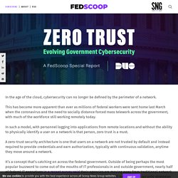 Mélodie - Zero Trust: Evolving Government Cybersecurity — A FedScoop Special Report