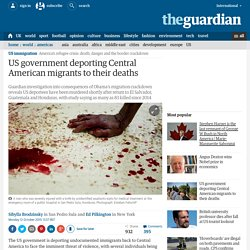 US government deporting Central American migrants to their deaths