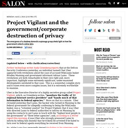 Project Vigilant and the government/corporate destruction of privacy - Glenn Greenwald