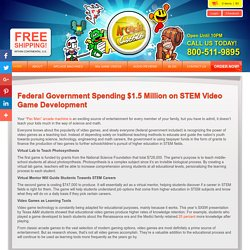 Federal Government Spending $1.5 Million on STEM Video Game Development