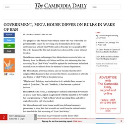 Government, Meta House Differ on Rules in Wake of Ban - The Cambodia Daily