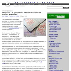Why does US government let Israel discriminate against Americans?