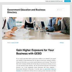 Gain Higher Exposure for Your Business with GEBD