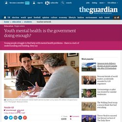 Youth mental health: is the government doing enough?