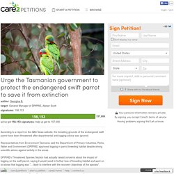 Urge the Tasmanian government to protect the endangered swift parrot to save it from extinction