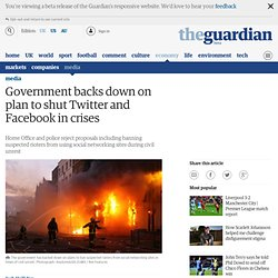 Government backs down on plan to shut Twitter and Facebook in crises