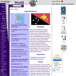 Papua New Guinea: Maps, History, Geography, Government, Culture, Facts, Guide & Travel/Holidays/Cities