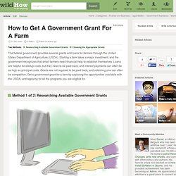 How to Get A Government Grant For A Farm: 8 Steps
