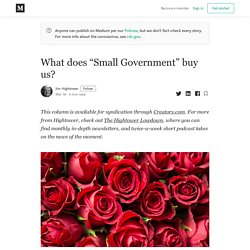 """What does """"Small Government"""" buy us? - Jim Hightower - Medium"""
