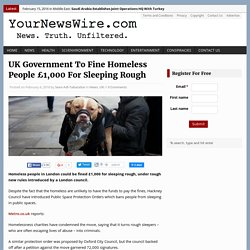 UK Government To Fine Homeless People £1,000 For Sleeping Rough