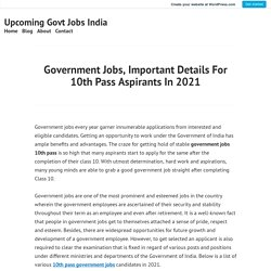 Government Jobs, Important Details For 10th Pass Aspirants In 2021 – Upcoming Govt Jobs India