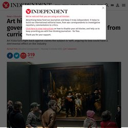 Art history A-level dropped as government trims creative subjects from curric...
